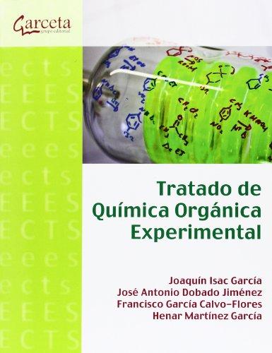 Tratado de química orgánica experimental (Texto (garceta)) por Joaquin Isac García