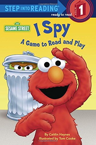 I Spy (Sesame Street): A Game to Read and Play (Step Into Reading. Step 1)