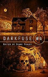 DarkFuse #4 (DarkFuse Anthology Series)