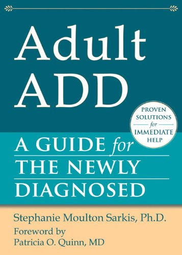 Guide to The Newly Diagnosed Adult ADD (Guides for the Newly Diagnosed) por Stephanie Sarkis