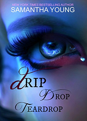 Drip Drop Teardrop (English Edition)