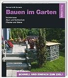 Bauen im Garten: Holzterrasse - Zaun und Sichtschutz - Pflaster und Steine ( 14. März 2014 )