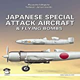 [(Japanese Special Attack Aircraft and Flying Bombs)] [By (author) Ryusuke Ishiguro ] published on (May, 2009)