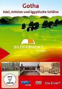 Bilderbuch Deutschland - Gotha: Adel, Artisten und ägyptische Schätze