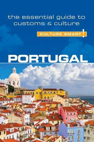 Portugal - Culture Smart! The Essential Guide to Customs & Culture por Sandy Guedes de Queiroz
