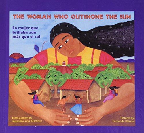 La Mujer Que Brillaba Aun Mas Que El Sol/Woman Who Outshone the Sun por Alejandro Cruz Martinez