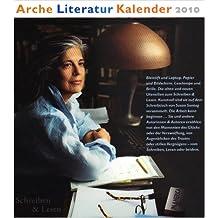 Arche Literatur Kalender 2010: Schreiben und Lesen