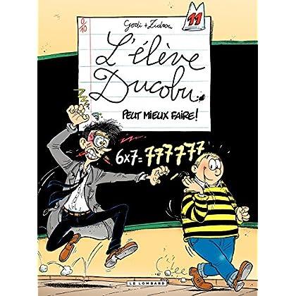 L'Elève Ducobu - tome 11 - Peut mieux Faire !