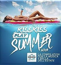 Kiss Kiss Play Summer 2018