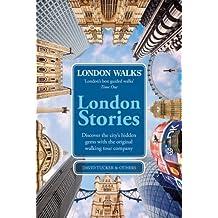 London Stories: London Walks by David Tucker (2009-04-01)