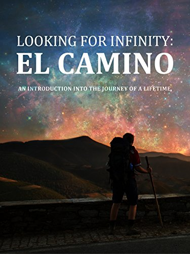 Looking For Infinity: El Camino Cover