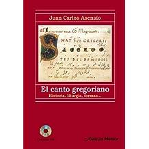 El canto gregoriano: Historia, liturgia, formas.... (Alianza Música (Am))