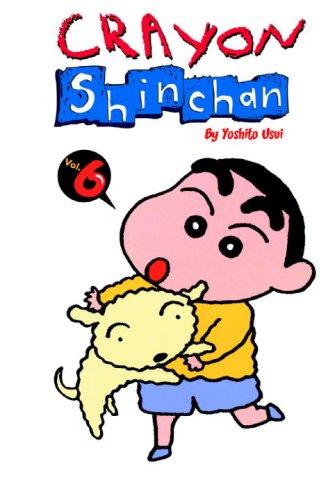 Crayon Shinchan Vol. 06 (Crayon Shinchan - Reissue)