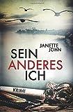 Sein anderes Ich (Kripo Bodensee 3) von Janette John