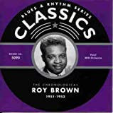 Songtexte von Roy Brown - Blues & Rhythm Series: The Chronological Roy Brown 1951-1953