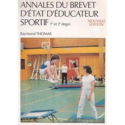 Annales du brevet d'état d'éducateur sportif 1er et 2e degré (Collection Sport + enseignement)