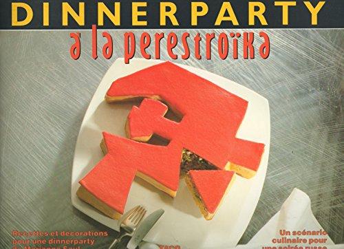 Dinner party a la perestroika                                                                 091494
