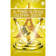 A French Song in New York (The French Girl Series Book 6) (English Edition)