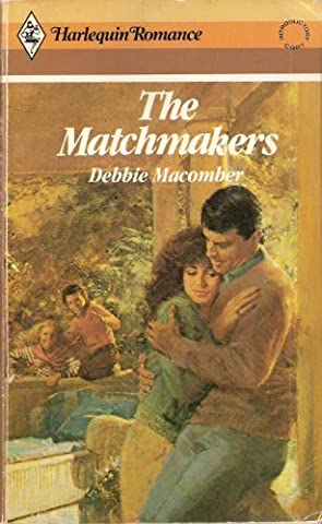 The Matchmakers (Harlequin Romance) by Debbie Macomber (1986-06-05)