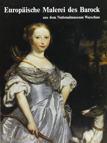 Europäische Malerei des Barock aus dem Nationalmuseum in Warschau