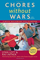 Chores Without Wars: Turning Housework into Teamwork by Lynn Lott (2005-08-08)