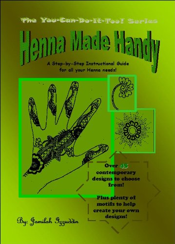 henna-made-handy-a-step-by-step-instructional-guide-for-all-your-henna-needs-the-you-can-do-it-too-s