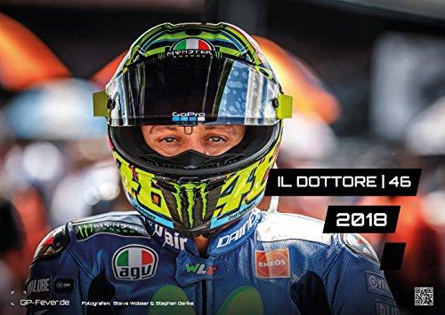 Preisvergleich Produktbild IL DOTTORE | 46 - Valentino Rossi - 2018 - Kalender - DIN A3