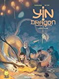 Yin et le Dragon - Tome 2 (French Edition)