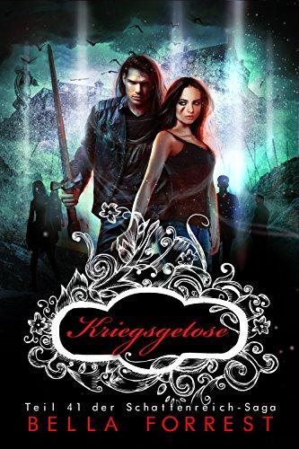 Das Schattenreich der Vampire 41: Kriegsgetose