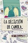 La decisión de Camila par Cecilia Curbelo