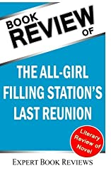 Book Review: The All-Girl Filling Station's Last Reunion by Expert Book Reviews (2014-01-11)