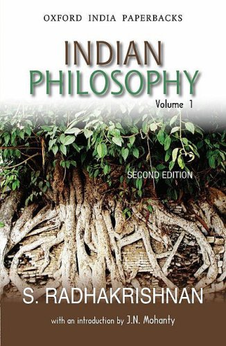 Indian Philosophy: Volume I: with an Introduction by J.N. Mohanty: v. 1 (Oxford India Collection (Paperback)) por Radhakrishnan