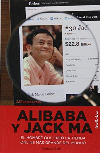 Alibaba y Jack Ma (Indicios no ficción) por Duncan Clark