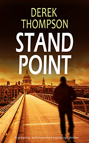 STANDPOINT a gripping, action-packed espionage thriller