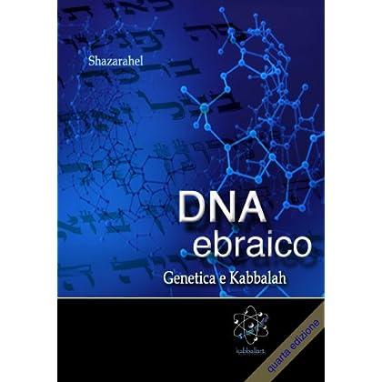 Dna Ebraico, Genetica E Kabbalah