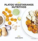 Platos vegetarianos nutritivos
