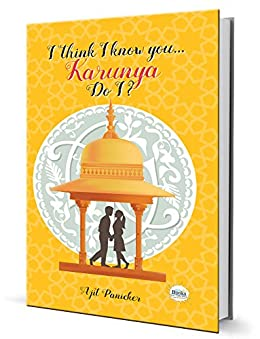I think I know you...Karunya, Do I? by [Panicker, Ajit]