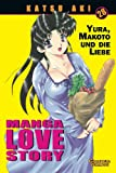 Manga Love Story, Band 28 - Katsu Aki