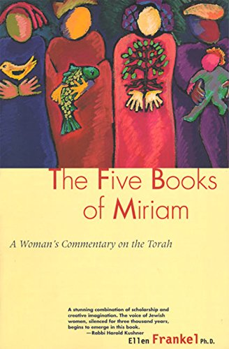 Five Books of Miriam: A Woman's Commentary on the Torah por Ellen Frankel