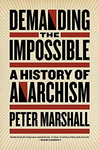 Demanding the impossible a history of anarchism ebook peter demanding the impossible a history of anarchism by marshall peter fandeluxe Images