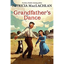 Grandfather's Dance (Sarah, Plain and Tall) by Patricia MacLachlan (2007-12-26)