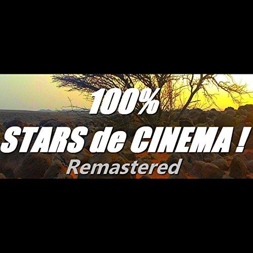 100% Stars de cinéma ! (Remastered)