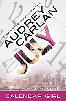 July: Calendar Girl Book 7 by [Carlan, Audrey]