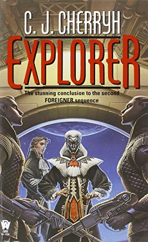Explorer (Foreigner Universe Books) (Foreigner Novels)