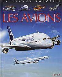 La Grande imagerie : Les Avions