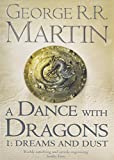 A Dance with Dragons: Dreams and Dust