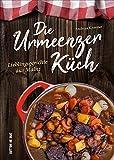 Die Urmeenzer Küch. Lieblingsgerichte aus Mainz zum Kochen und Erinnern. (Aus der heimischen Küche)