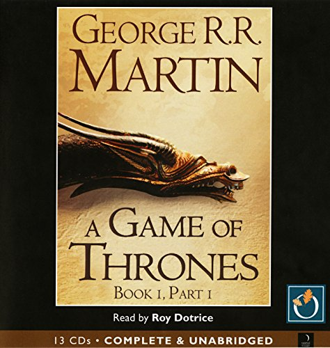 A Game of Thrones (Part One): Bk. 1, Pt. 1 (A Song of Ice and Fire)