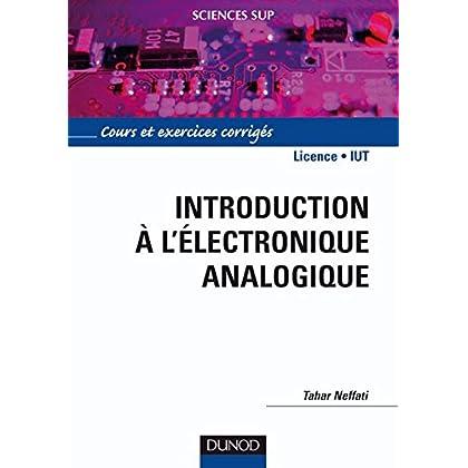 Introduction à l'électronique analogique (Sciences de l'ingénieur)