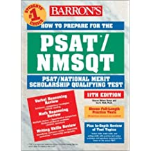 How to Prepare for the PSAT/NMSQT (Barron's How to Prepare for the Psat Nmsqt Preliminary Scholastic Aptitude Test/National Merit Scholarship Qualifying Test) by Sharon Weiner Green (2003-01-15)